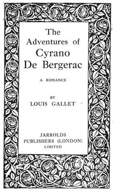 Cyrano De Bergerac - Gallet Creative Writing, Books To Read, Romance, Entertaining, Adventure, Reading, Paper, Frame, Life
