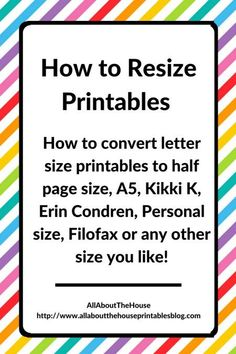 how-to-resize-printables-half-page-filofax-erin-condren-a4-kikki-k-personal-midori-webster-binder-arc-printable-planne
