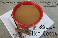 Mexican-Hot-cocoa: Naturally sweetened with dairy-free options
