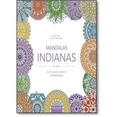 Livro - Mandalas Indianas - Livro Para Colorir Antiestresse