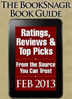The BookSnagr Book Guide - February 2013 by BookSnagr, http://www.amazon.com/dp/B00B4HAFQM/ref=cm_sw_r_pi_dp_VIwarb1HAE2JB