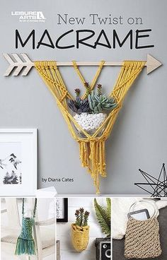 New Twist on Macrame - New Twist on Macramé from Leisure Arts presents an assortment of easy projects to knot for home décor and fashion. Great to make for yourself or as unique gifts, these 10 macramé projects are a breeze to create. A variety of fibers (jute, paracord, braided macramé cord, and others) in trendy colors give them a modern twist. Projects by Diana Sanders Cates include Small Shoulder Bag, Arrow Plant Holder, Dog Collar and Leash, Bracelet, Lanyard, Honey Bee Basket, Hanging…