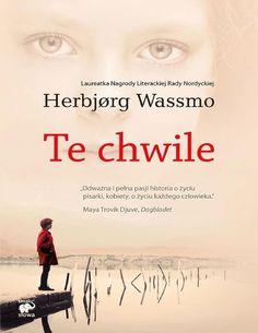 """Te chwile wassmo herbjorg  Herbjørg Wassmo to wybitna norweska pisarka, wielokrotnie nagradzana za swoje książki. Otrzymała między innymi prestiżową nagrodę literacką Rady Nordyckiej, Nagrodę Krytyków, Nagrodę Księgarzy oraz Nagrodę im. Amalie Skram. """"Te chwile"""" to jej najnowsza powieść wydana w Polsce."""