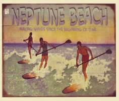 Vintage Beach Signs, Neptune Beach, Making Waves, Movies, Movie Posters, Film Poster, Films, Popcorn Posters, Film Posters