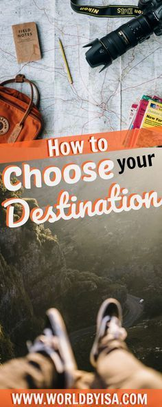 how to choose your destination