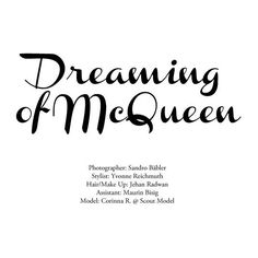 """Corinna by Sandro Bäbler in """"Dreaming of McQueen"""" for Fashion Gone... ❤ liked on Polyvore featuring text, words, backgrounds, quotes, magazine, articles, fillers, phrases, headline and saying"""