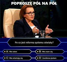 Minister Anna Zalewska pojechała z wizytacją do jednej ze szkół w Warszawie i zważyła plecaki. Problem w tym, że dzieciaki poproszono akurat tego dnia o wyjęcie z nich podręczników. Żyjemy w czasach, gdy o problemach się nie mówi, a jeśli się mówi, to tylko zaprzeczając. Choć alarm podnoszą rodzice, alarm podnosi rzecznik praw dziecka, to minister edukacji problemu nie widzi. Plecaki są leciutkie jak piórka. A skoro tak twierdzi minister, to postanowiono to oficjalnie udowodnić #zalewska #pis Polish Memes, Smile Everyday, Good Mood, Pisa, Funny Memes, Lol, Humor, Historia, Funny