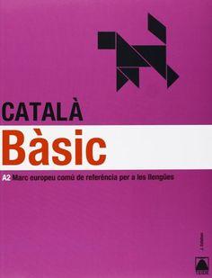 Català bàsic : A2 marc europeu comú de referència per a les llengües / J. Esteban - Barcelona : Teide, 2012 + 1 folleto (35 p.) Tít. do folleto: El trampolí: 120 impulsos per llançar-se a parlar català