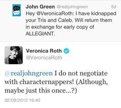 Need I say more? Love Veronica Roth. Love John Green.