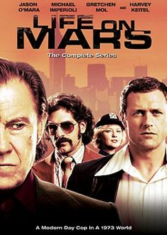 Life On Mars -- Incredibly good show.  Great cast.  Cinema quality.  Best '70s soundtrack.  Unbelievable.