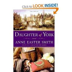 Daughter of York - the story of Margaret of York, by Anne Easter Smith. Read October 2010.