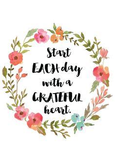 Start Each Day with a Grateful Heart - A4 Digital Print by PeachyPrintsAU on Etsy https://www.etsy.com/au/listing/464779733/start-each-day-with-a-grateful-heart-a4