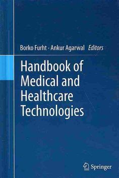 This book equips readers to understand a complex range of healthcare products that are used to diagnose, monitor, and treat diseases or medical conditions affecting humans. The first part of the book