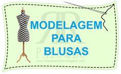 Ateliê de costura - Raíssa Palumbo: MÓDULO III - Modelagem para Blusa