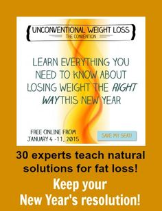 Is your resolution to lose weight this New Year? Then you should register for the Unconventional Weight Loss summit!! It's FREE & runs Jan 4-11. SIGN UP HERE & learn more (affiliate link): https://nw217.isrefer.com/go/signup/aunaturalenutrition/ 30 experts teach natural solutions for fat loss and cover all aspects from nutrition, metabolism, emotional eating, mindset, as well as inspirational success stories. The summit consists of 28 video slideshow presentations.