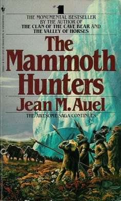 The Mammoth Hunters, by Jean M. Auel