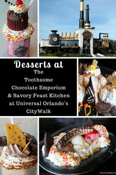 Check out the deserts at The Toothsome Chocolate Emporium & Savory Feast Kitchen at Universal Orlando's CityWalk!