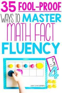 Math fact fluency mastery is one of the biggest challenges teachers face when it comes to students and math.  It is a crucial skill for all students to master and yet so many students fall short.  Here are 35 fool-proof and practical ways to help students master their math facts.