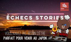 Échecs Stories : Vous n'avez pas besoin d'être parfait pour venir au Japon – Visa Japon
