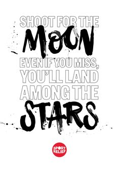 The sky is the limit. Starting with Sport Relief 2018. It's is all about getting students feeling good while they do some good. This year, our theme is 'Whatever Moves You' and there are all sorts of ways your school can make a difference. Download your FREE Printable motivational poster by simply tapping the Pin on a desktop, get the students to decorate them and pop them up around your school.