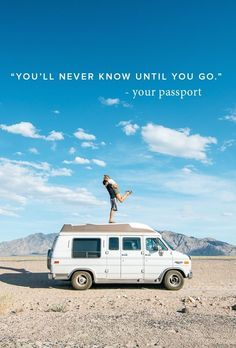 you'll never know until you go travel quote