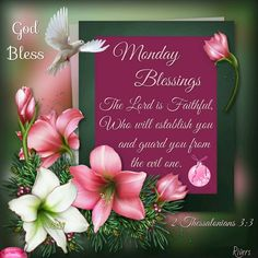 Monday Blessings, 2 Thessalonians 3:3