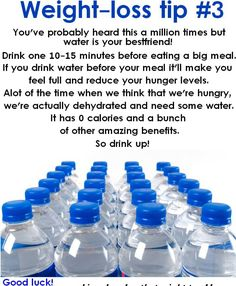 Water before each meal,sounds like a plan...