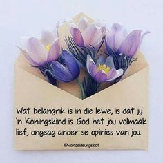 Goeie More, Afrikaans Quotes, Thank You God, True Words, Things To Think About, Prayers, Inspirational Quotes, Faith, Lettering