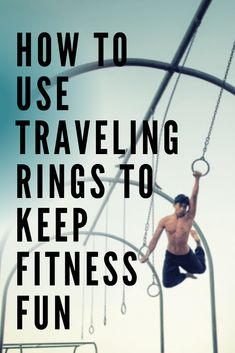 Traveling rings offer not only great physical benefits but some of the happiest-looking workouts around! Here's how to add them to your fitness regimen. Fitness Fun, Health Fitness, Workout Regimen, How To Slim Down, Being Used, Fun Workouts, Physics, Exercises, Traveling