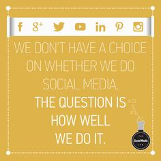 """socialmediadaily: """" """"We don't have a choice on whether we do social media, the question is how well we do it? Social Media Tips, Social Media Marketing, Tumblr, This Or That Questions, Business, Blogging, Images, Store, Business Illustration"""