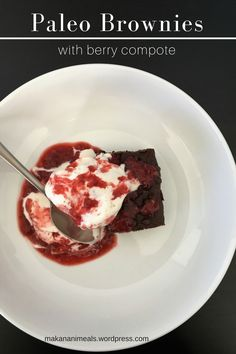 Paleo brownies with berry compote. Makanani Meals