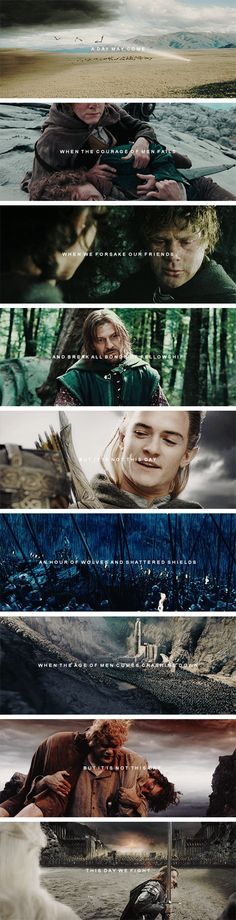 By all that you hold dear on this good Earth, I bid you stand! Men of the West!    #lotr