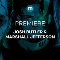 Premiere: Josh Butler & Marshall Jefferson 'In Time' by Mixmag on SoundCloud