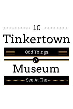 A Local Wander: Tinkertown Museum: Ultimate List Of The Oddest Things Collected All In One Place (New Mexico)