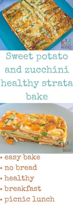 Perfect for breakfast and great in the lunchbox, this sweet potato and zucchini healthy strata bake is jam packed full of veggies. Kid and freezer friendly. Great way to start the day with extra veggies! via @kidgredients