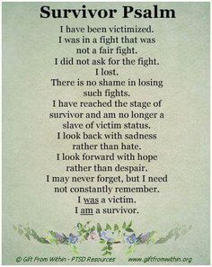 Survivor Psalm. PTSD    Give Them A Voice is an advocacy foundation. www.noworkingtitle.org