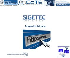 Como acessar o SIGETEC   (Sistema de Gestão Tecnológica)