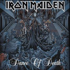 iron maiden Dance of death,as the orginal is so bad