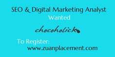 Referral Job Opening for SEO/ Digital Marketing analyst in Chocoholick from @zuanplacement  Company Name: Chocoholick Wanted: SEO / Digital Marketing Analyst Experience: 0-1 years For complete information, register below>>> http://goo.gl/O6kKTb  #SEO #Digitalmarketing #Interview #career #IT #Jobs