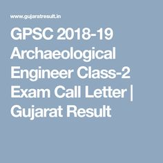 GPSC Archaeological Engineer, Sport, Youth and Cultural Activities, Exam Call Letter. Letter I, Engineering, Activities, Technology