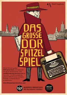 Poster design for »Das Grosse DDR Spitzelspiel« – an interactive 6-days-production  for the Brecht Festival Augsburg by Bluespots Productions.