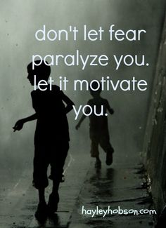 Fear as motivation Great Quotes, Quotes To Live By, Me Quotes, Motivational Quotes, Inspirational Quotes, Motivate Yourself, Beautiful Words, Inspire Me, Favorite Quotes