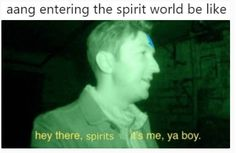 Aang entering the spirit world be like - iFunny :) Avatar The Last Airbender Funny, Avatar Funny, Avatar Airbender, Avatar Aang, Make Avatar, Team Avatar, Tumblr Posts, Buzzfeed, Mejores Series Tv