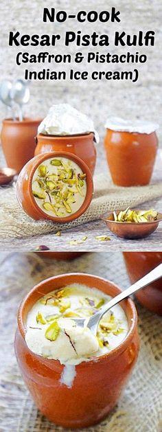No-cook kesar pista kulfi (Saffron pistachio Indian ice cream) Indian Desserts, Indian Food Recipes, Parfait, Indian Ice Cream, Kulfi Recipe, Indian Cookbook, Fried Fish Recipes, India Food, Chutney Recipes