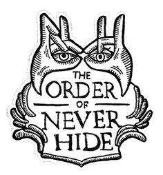 The order of never hide