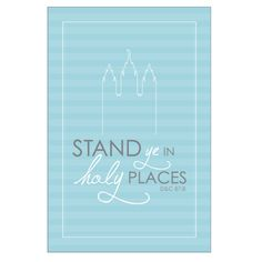 Stand Ye in Holy Places FREE Printable