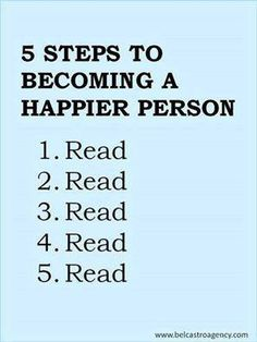 I'm not sure this makes you that happy when you are reading certain books that leave you mentally broken, but otherwise, yes