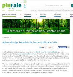 Título: Allianz divulga relatório de sustentabilidade 2014 Veículo: Plurare. Data 12/08/2015 Cliente:Allianz