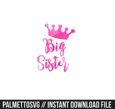big sister pink watercolor clip art, Svg, Cricut Cut Files, Silhouette Cut Files  This listing is for an INSTANT DOWNLOAD. You can easily create your