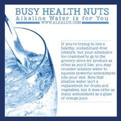 Busy Health Nuts, Alkaline Water is for You | For more info about Alkaline Water: http://www.alkalux.com/knowledge-base/benefits-of-lonization.html